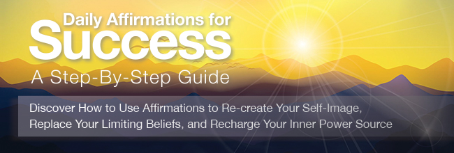 "Banner with text ""Daily Affirmations for Success A Step-by-Step Guide"" over mountains at sunset"