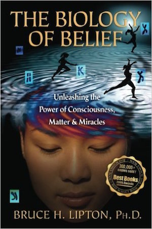 the-biology-of-belief-bruce-lipton