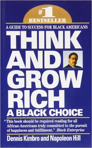 think-and-grow-rich-black-choice-dennis-kimbro