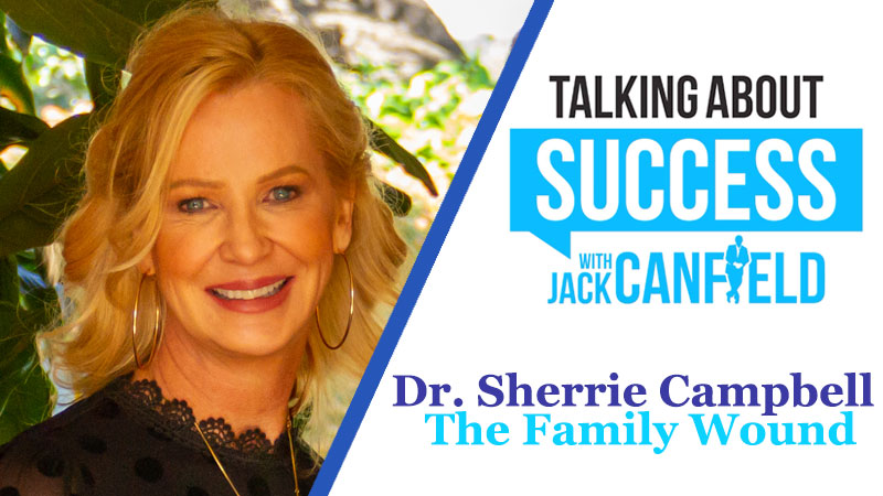 Dr. Sherrie: The Family Wound