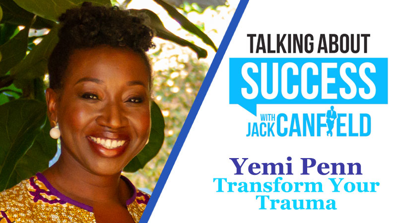 Yemi Penn: Transform Your Trauma