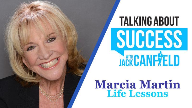 Marcia Martin: Life Lessons