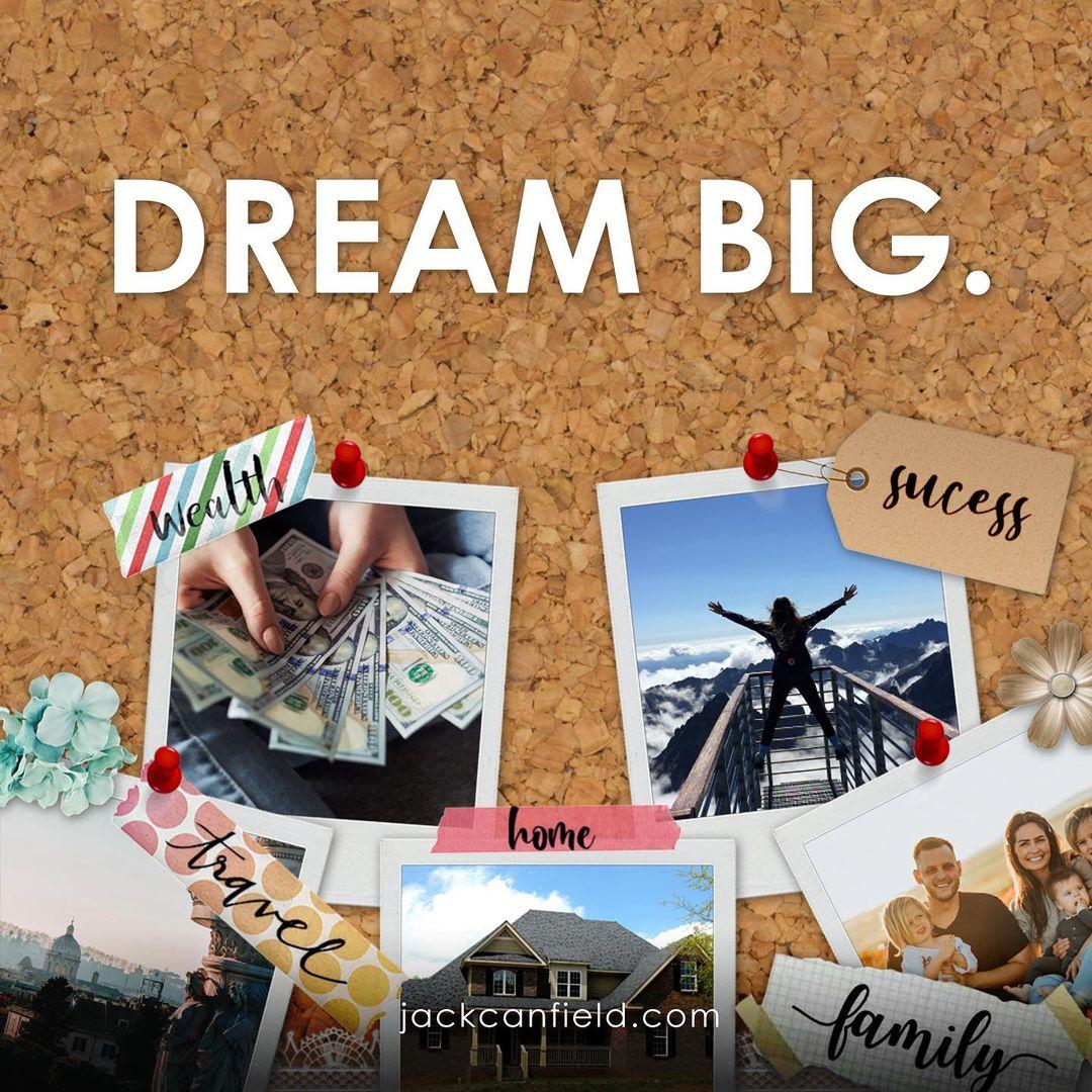 Take action, dream big